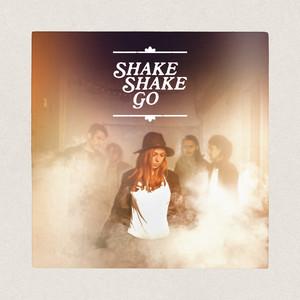 Shake Shake Go - We Are Now