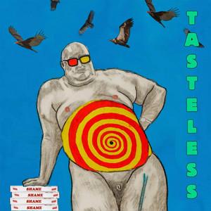 Shame - Tasteless (happa Remix) B/w Tasteless (7″ Version)