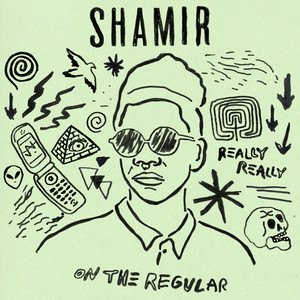 Shamir - On The Regular
