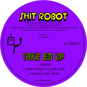 Shit Robot - Take 'em Up