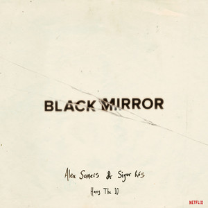 Sigur Rós - Black Mirror: Hang The Dj (music From The Original Tv Series…