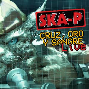 Ska-P - Cruz, Oro Y Sangre (en Directo Desde Chile)