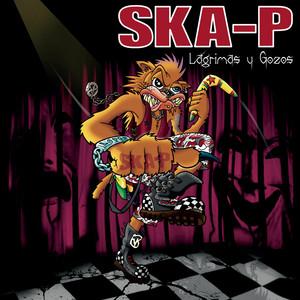 Ska-P - Lagrimas Y Gozos
