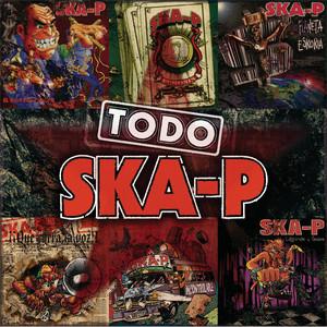 Ska-P - Todo Ska-p