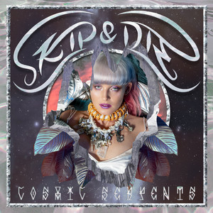 Skip & Die - Cosmic Serpents