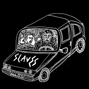 Slaves - Where's Your Car Debbie?