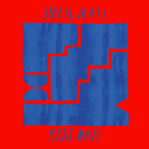 Snail Mail - Heat Wave – Edit