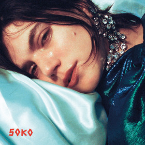 Soko - Being Sad Is Not A Crime