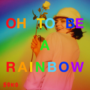 Soko - Oh, To Be A Rainbow!