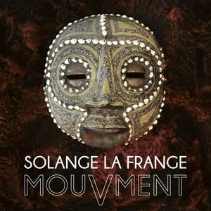 Solange La Frange - Mouvment