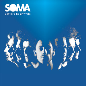 Soma - Letters To Unwrite (new Version)
