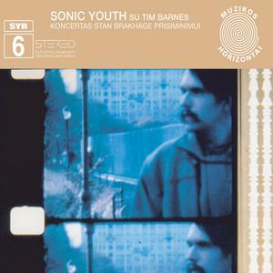 Sonic Youth - Koncertas Stan Brakhage Prisiminimui (syr 6)