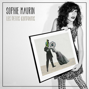 Sophie Maurin - Les Petits Compromis
