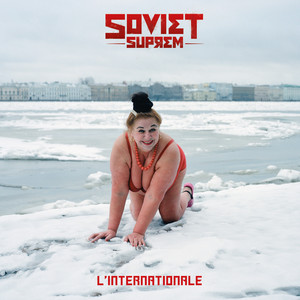 Soviet Suprem - L'internationale