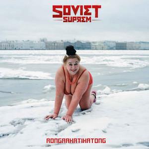 Soviet Suprem - Rongrakatikatong – Single