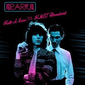Sparks - Hell-a-live-74 (kmet Broadcast)
