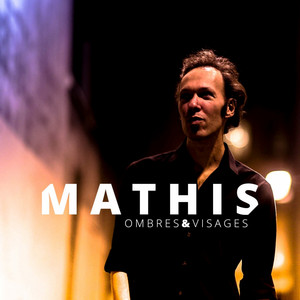 Stan Mathis - Ombres Et Visages