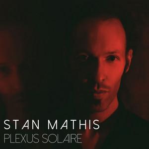 Stan Mathis - Plexus Solaire