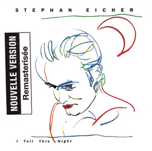 Stephan Eicher - I Tell This Night