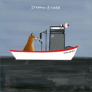 Stephan Eicher - L'envolée