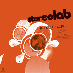 Stereolab - Margerine Eclipse (expanded Edition)