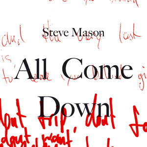 Steve Mason - All Come Down