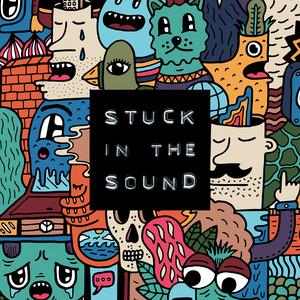 Stuck In The Sound - Badroom