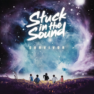 Stuck In The Sound - Survivor