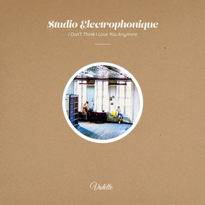 Studio Electrophonique - I Don't Think I Love You Anymore