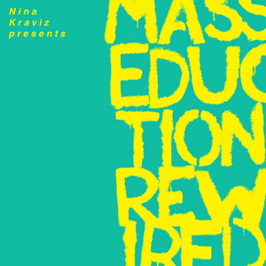 St. Vincent - Nina Kraviz Presents Masseduction Rewired