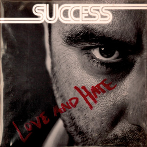 Success - Love And Hate