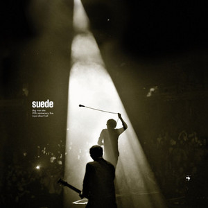 Suede - Dog Man Star 20th Anniversary Live – Royal Albert Hall