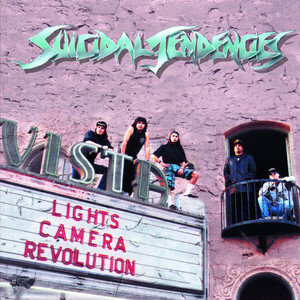 Suicidal Tendencies - Lights…camera…revolution