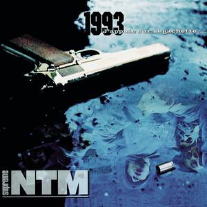 Suprême NTM - 1993 J'appuie Sur La Gâchette…