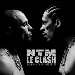 Suprême NTM - Le Clash (b.o.s.s. Vs. Iv My People)