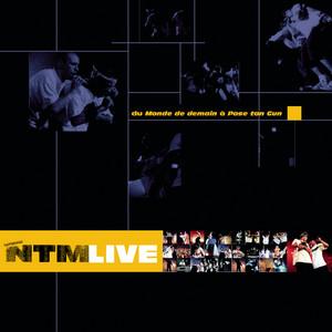 Suprême NTM - Live (du Monde De Demain à Pose Ton Gun)