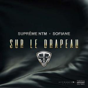 Suprême NTM - Sur Le Drapeau (extrait Du Projet 93 Empire)