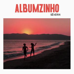 Séverin - Albumzinho