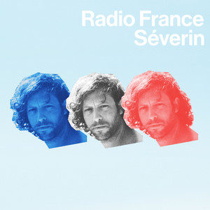 Séverin - Radio France