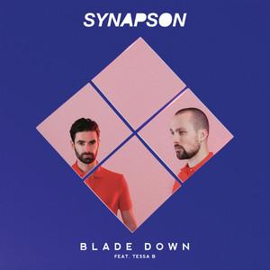 Synapson - Blade Down (feat. Tessa B)