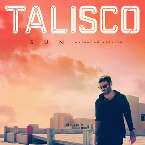 Talisco - Sun (extended Version)