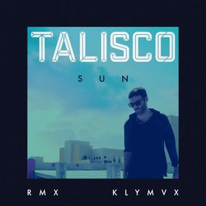 Talisco - Sun (klymvx Remix)