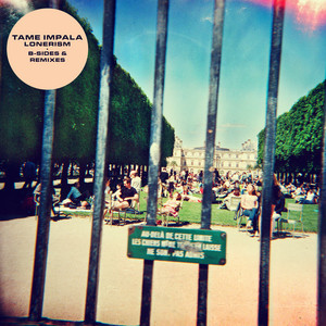 Tame Impala - Lonerism B-sides & Remixes