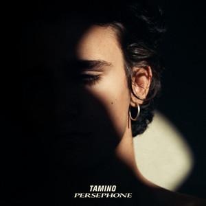 Tamino - Persephone