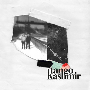 Tango Kashmir - 10 000 Mouvements D'épiderme