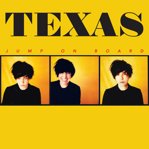 Texas - Jump On Board