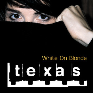Texas - White On Blonde