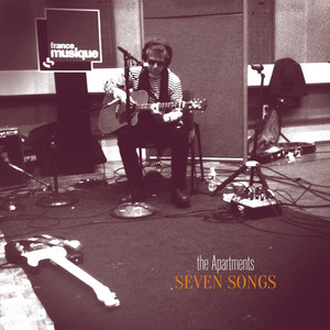 The Apartments - Seven Songs (radio Session)