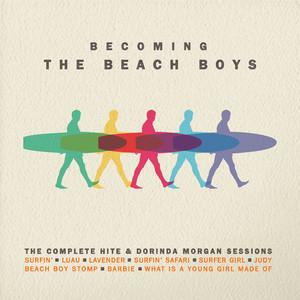 The Beach Boys - Becoming The Beach Boys: The Complete Hite & Dorinda Morgan …