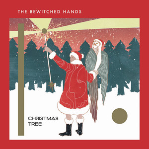 The Bewitched Hands - Christmas Tree